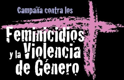 Campaña sobre los feminicidios y la violencia de G